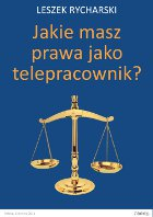 Jak masz prawa jako telepracownik? Ebook